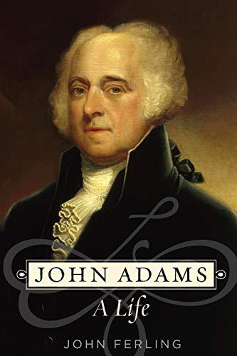 9780195398663: John Adams: A Life