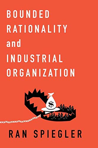 9780195398717: Bounded Rationality and Industrial Organization