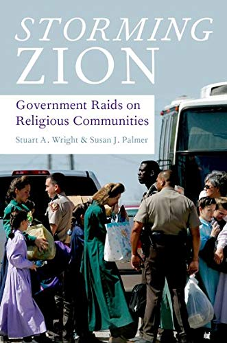 9780195398892: Storming Zion: Government Raids on Religious Communities