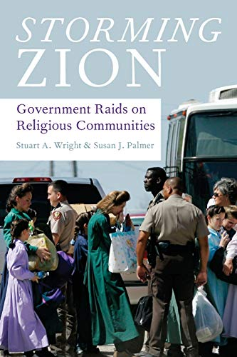 9780195398908: Storming Zion: Government Raids on Religious Communities