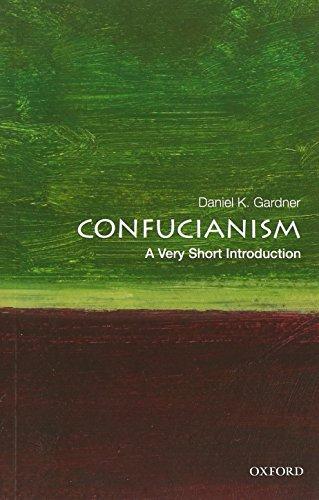Confucianism: A Very Short Introduction: Daniel K. Gardner