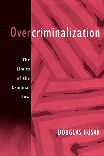 9780195399011: Overcriminalization: The Limits of the Criminal Law