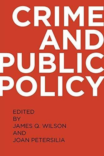 9780195399356: Crime and Public Policy