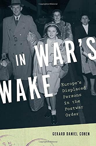 9780195399684: In War's Wake: Europe's Displaced Persons in the Postwar Order (Oxford Studies in International History)
