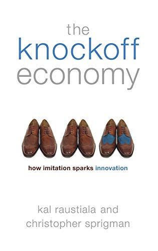 9780195399783: The Knockoff Economy: How Imitation Sparks Innovation