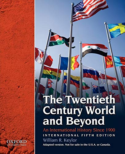9780195399790: The Twentieth Century and Beyond: An International History Since 1900, International Fifth Edition