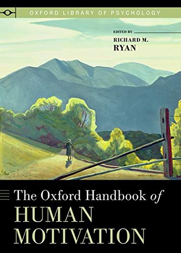 9780195399820: The Oxford Handbook of Human Motivation (Oxford Library of Psychology)