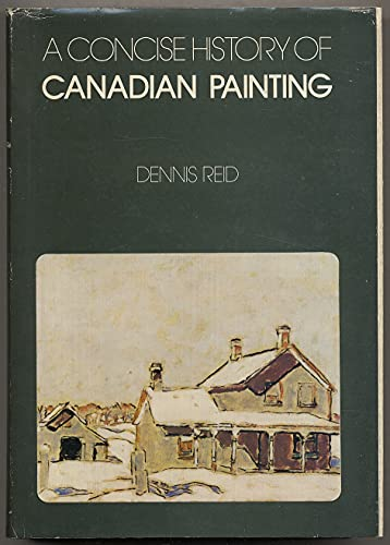 9780195402070: Concise History of Canadian Painting