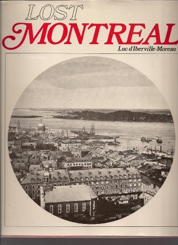 Lost Montreal: Moreau, Luc D'Iberville