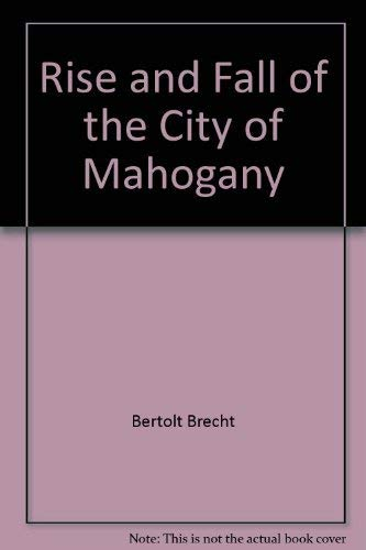 9780195402483: THE RISE AND FALL OF THE CITY OF MAHAGONNY