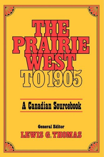 9780195402490: Prairie West to 1905: A Canadian Sourcebook