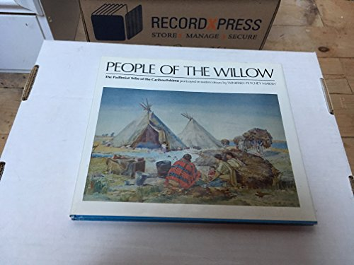 People of the Willow. The Padlimuit Tribes of the Caribou Eskimo. Portrayed in watercolours by.: ...
