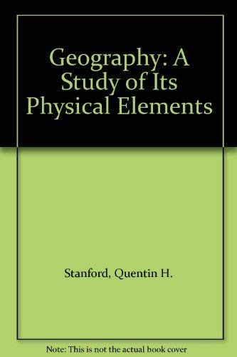 9780195402827: Geography: A Study of Its Physical Elements