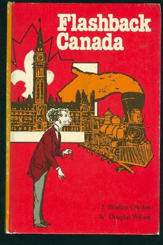 Flashback Canada: J. Bradley Cruxton
