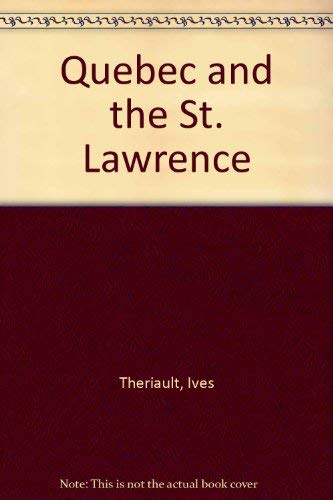 9780195403374: Quebec and the St. Lawrence