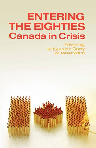 9780195403640: Entering the Eighties: Canada in Crisis