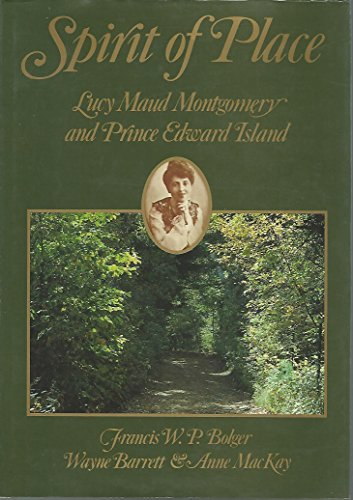 9780195403893: Spirit of Place: Lucy Maude Montgomery and Prince Edward Island