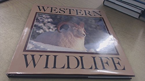 Western Wildlife: Schmidt, Dennis ; Schmidt, Esther