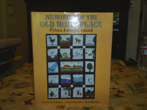 Memories of the Old Home Place: Prince: Bolger,Francis W.P.