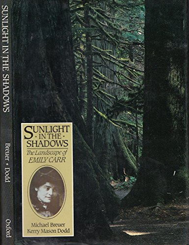9780195404647: Sunlight in the shadows: The landscape of Emily Carr