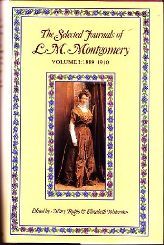 9780195405033: The Selected Journals of L. M. Montgomery: Vol. 1
