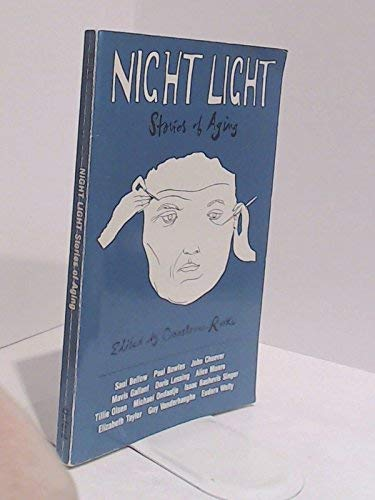 Night Light: Stories of Aging: Rooke, Constance (editor).