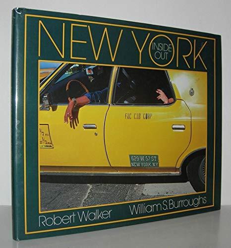 New York Inside Out: Walker, Robert; Burroughs, William S.