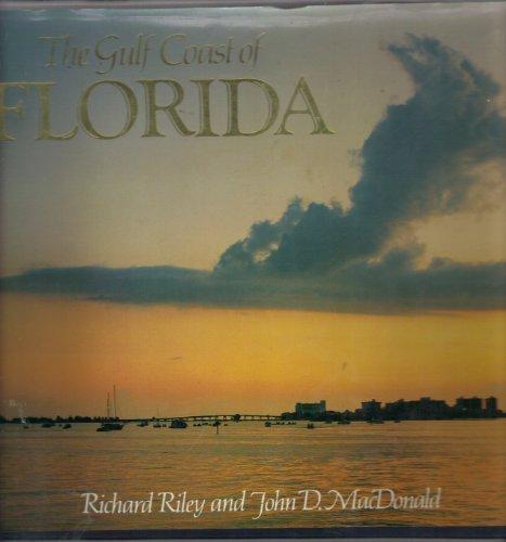 Gulf Coast of Florida: Riley, Richard, MacDonald,