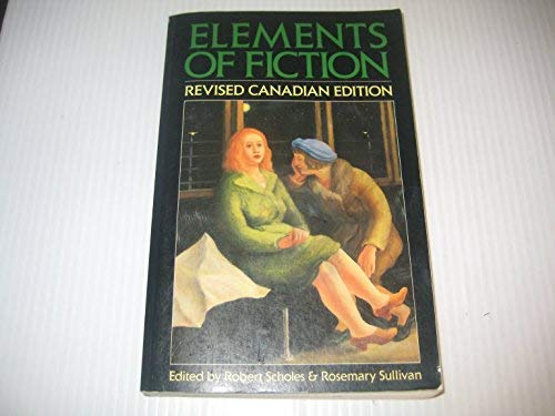 9780195406566: ELEMENTS OF FICTION: Clay; The Overcoat; Strider; The Pool in the Desert; Heartache; The Country of the Blind; The Marine Excursion; I'm a Fool; Six Years After; You Were Perfectly Fine; Something I've Been Meaning to Tell You; Grave of the Famous Poet