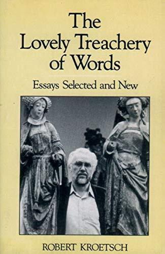 9780195406948: The Lovely Treachery of Words: Essays Selected and New (Studies in Canadian Literature)