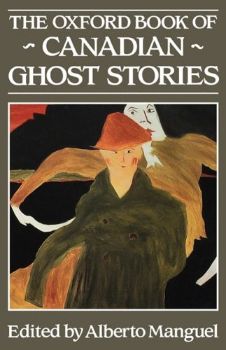 9780195407617: The Oxford Book of Canadian Ghost Stories