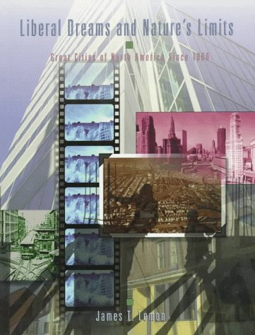 9780195407938: Liberal Dreams and Nature's Limits: Great Cities of North America since 1600