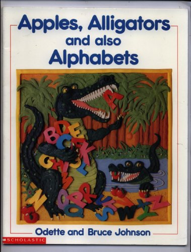 9780195409062: Apples, Alligators, and Also Alphabets