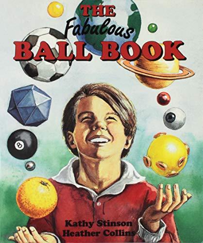 Fabulous Ball Book: Kathy Stinson