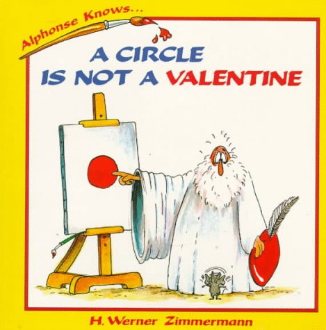 9780195409284: A Circle Is Not a Valentine (Alphonse Knows Series)