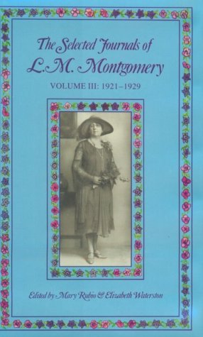 The Selected Journals of L.M. Montgomery Vol: Montgomery, Lucy Maud