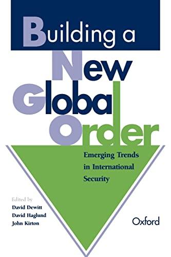 Building a New Global Order: Emerging Trends: Dewitt, David [Editor];