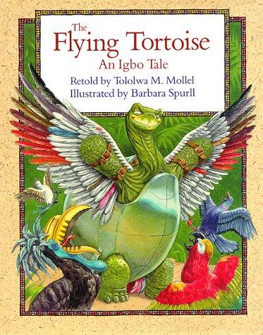 9780195409901: The Flying Tortoise: An Igbo Tale