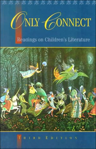 9780195410242: Only Connect: Readings on Children's Literature