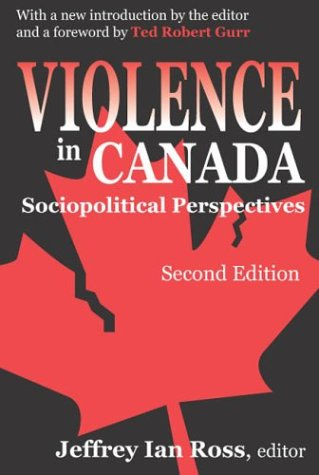 9780195410587: Violence in Canada: Sociopolitical Perspectives