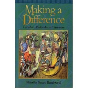 Making A Difference: Canadian Multicultural Literature