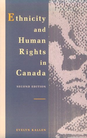 Ethnicity and Human Rights in Canada: Evelyn Kallen