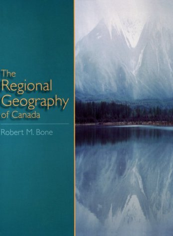 9780195410952: The Regional Geography of Canada
