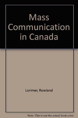 9780195412086: Mass Communication in Canada