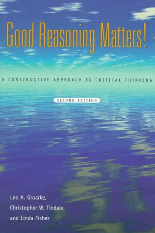 9780195412253: Good Reasoning Matters!: A Constructive Approach to Critical Thinking