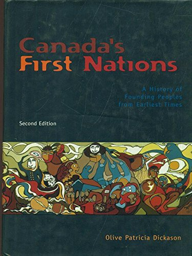 9780195412277: Canada's First Nations: A History of Founding Peoples from Earliest Times