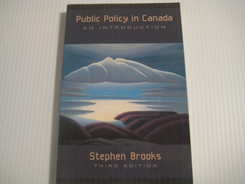 9780195412727: Public Policy in Canada: An Introduction