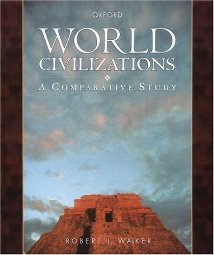 9780195412901: World Civilizations : A Comparative Study