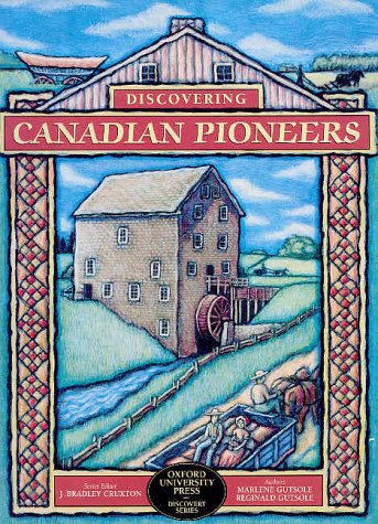 9780195413250: Discovering Canadian Pioneers (Discovery series)