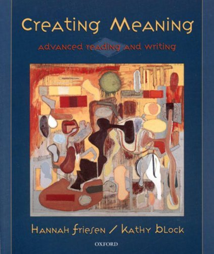 9780195414011: Creating meaning: Advanced reading and writing